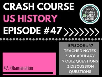 Crash Course Obamanation Ep. 47