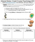 Crash Course Psychology #10 (Altered States) worksheet