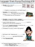 Crash Course Psychology #16 (Language) worksheet