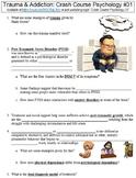 Crash Course Psychology #31 (Trauma & Addiction) worksheet
