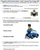 Crash Course Psychology #39 (Prejudice and Discrimination) worksheet