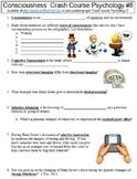 Crash Course Psychology #8 (Consciousness) worksheet