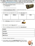 Crash Course Psychology #9 (To Sleep, Perchance to Dream) worksheet