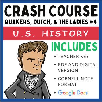 Crash Course U.S. History: Quakers, the Dutch, and Ladies #4