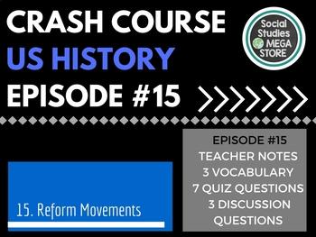 Crash Course Reform Movements Ep. 15