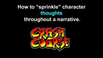 Crash Course: Revising a Personal Narrative by Adding  Character Thoughts
