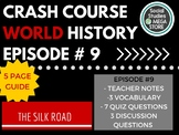 Crash Course Silk Road and Ancient Trade Ep. 9
