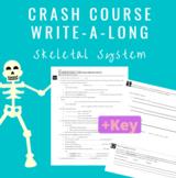 Crash Course Skeletal System WSQ (watch-summarize-question) - WITH key