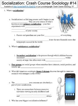 Crash Course Sociology #14 (Socialization) worksheet