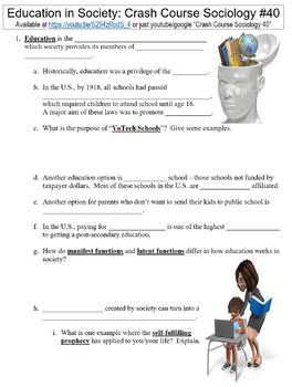 Crash Course Sociology #40 (Education in Society) worksheet