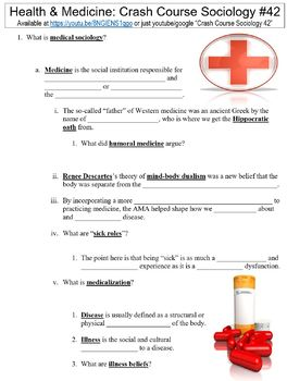 Crash Course Sociology #42 (Health & Medicine) worksheet