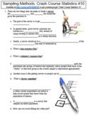 Crash Course Statistics #10 (Sampling Methods) worksheet