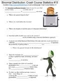 Crash Course Statistics #15 (The Binomial Distribution) worksheet