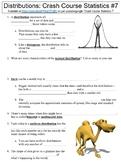 Crash Course Statistics #7 Distributions) worksheet