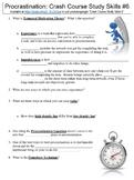 Crash Course Study Skills #6 (Procrastination) worksheet