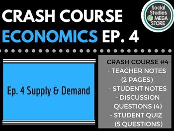 Crash Course Economics Supply and Demand Ep. 4