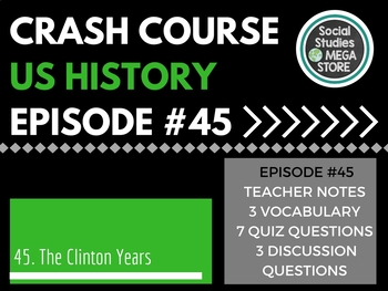 Crash Course The 90's and Bill Clinton Ep. 45