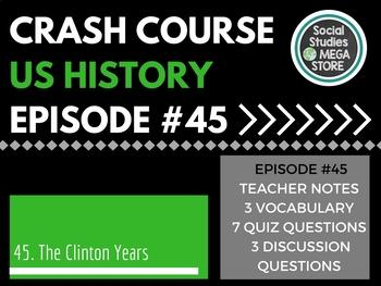 Crash Course The 90's and Bill Clinton Ep. 45