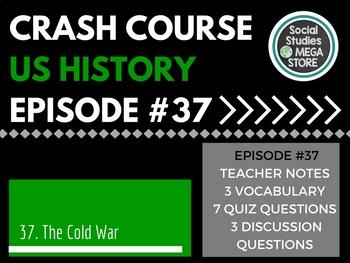 Crash Course The Cold War Ep. 37