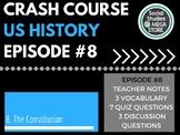 Crash Course The Constitution Ep. 8