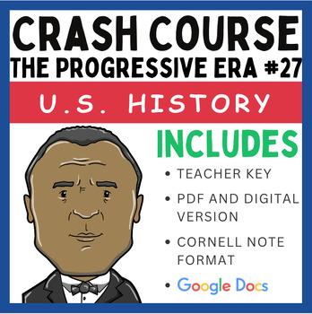 Crash Course U.S. History: The Progressive Era #27
