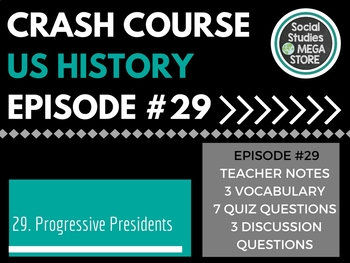 Crash Course The Progressive Presidents Ep. 29