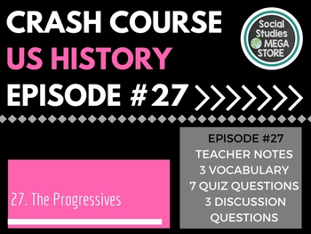 Crash Course The Progressives Ep. 27