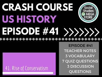 Crash Course The Rise of Conservatism Ep. 41