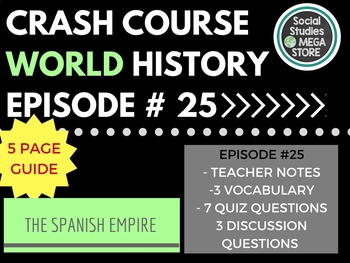 Crash Course The Spanish Empire Ep. 25