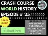 Crash Course The Spanish Empire Ep. 25
