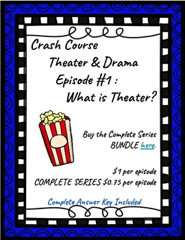Crash Course Theater #1: What is Theater?