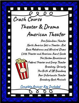 Crash Course Theater & Drama: History of American Theater