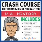 Crash Course U.S. History: Thomas Jefferson & His Democracy #10