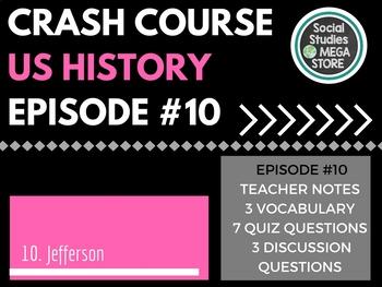 Crash Course Thomas Jefferson and His Democracy Ep. 10