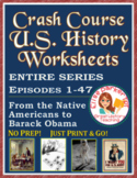 Crash Course U.S. History Worksheets ENTIRE SERIES BUNDLE (Episodes 1-47)