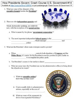 Crash Course U.S. Government #14 (How Presidents Govern) worksheet
