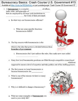 Crash Course U.S. Government #15 (Bureaucracy Basics) worksheet