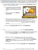 Crash Course U.S. Government #5 (Constitutional Compromises) worksheet