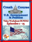 Crash Course U.S. Government Worksheets -- 15 EPISODE BUNDLE -- Episodes 1-15