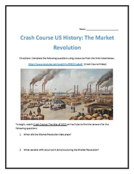 Crash Course U.S. History #12- The Market Revolution Video Analysis