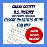 Crash Course U.S. History #19: Battles of the Civil War (W