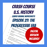 Crash Course U.S. History #27: The Progressive Era (Worksheet)