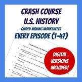 Crash Course U.S. History - ALL Episodes (Worksheets)