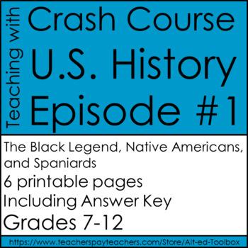 Crash Course U.S. History Episode #1: The Black Legend, Native Americans...