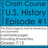 Crash Course U.S. History Episode #1: The Black Legend, Native Americans...