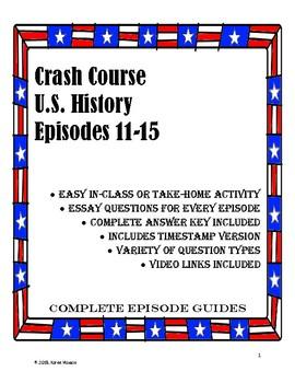 Crash Course U.S. History Episode Guides, Ep. #11-15