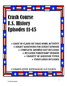 Crash Course U.S. History Episodes 11-15