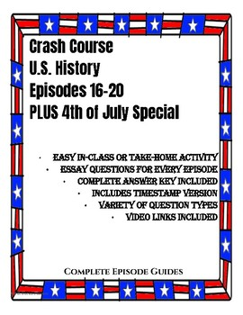 Crash Course U.S. History Episodes 16-20 AND Special on 4th of July