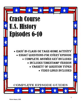 Crash Course U.S. History Episodes 6-10 (Revolution/New Nation)