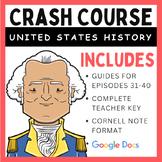 Crash Course U.S. History Episodes 31-40